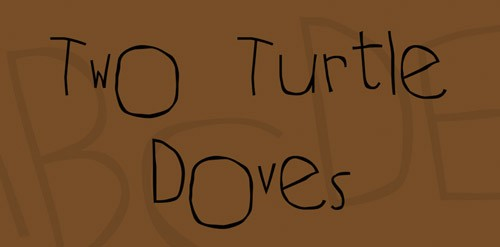 Two Turtle Doves Font